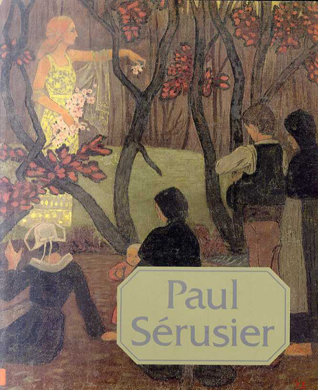 ポール・セリュジエ展/Paul Serusier