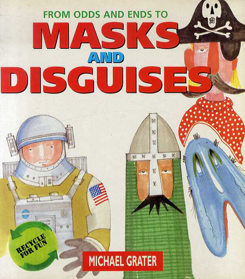 From Odds and Ends to Masks and Disguises/マイケル・グレイター