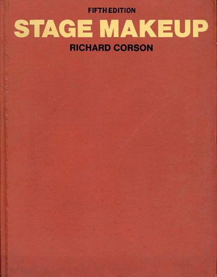 舞台化粧 Stage Makeup: Fifth Edition/Richard Corson