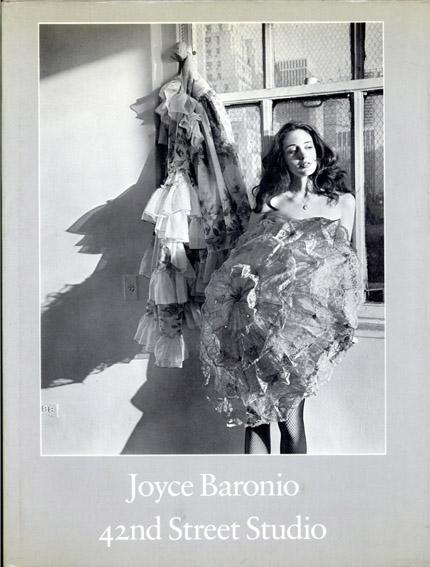ジョイス・バロニオ写真集 Joyce Baronio: 42nd Street Studio/ジョイス・バロニオ