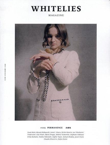 Whitelies Magazine Issue 9 Permanence/