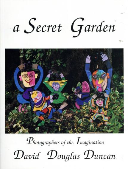 デビッド・ダグラス・ダンカン写真集 David Douglas Duncan: A Secret Garden/