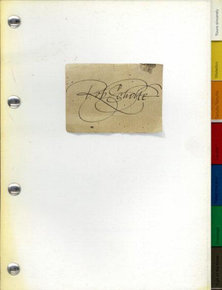 ロブ・ショルテ Rob Scholte: Kunstverein Hannover 15. Februar-31. Maerz 1991/