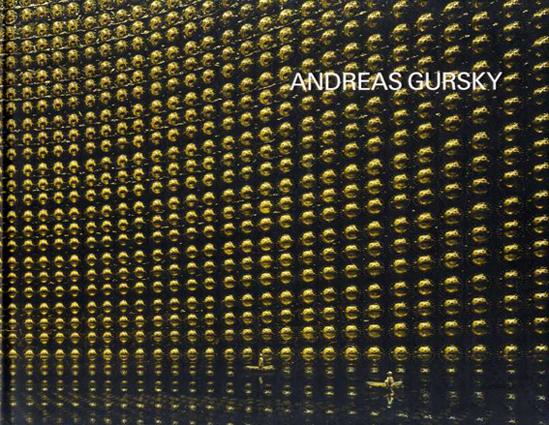 アンドレアス・グルスキー展 Andreas Gursky/国立国際美術館他編