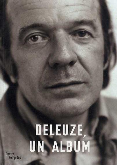 ジル・ドゥルーズ Deleuze, un Album/Hubert Damisch
