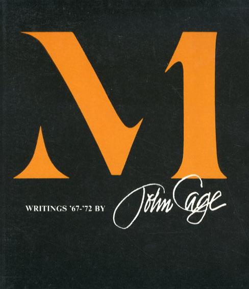 ジョン・ケージ M: Writings 67ー72/John Cage