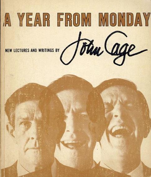 ジョン・ケージ A Year from Monday/John Cage