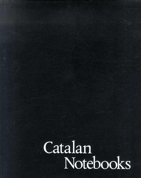 ジョアン・ミロ Joan Miro: Catalan notebooks/ジョアン・ミロ