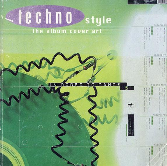 Techno Style: the Album Cover Art/Martin Pesch