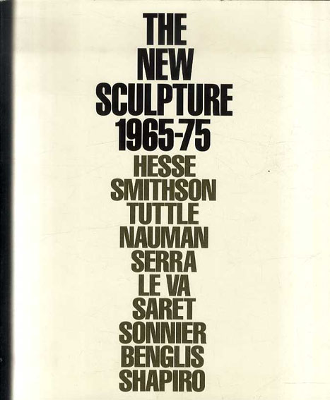 The New Sculpture 1965-75: Between Geometry and Gesture/Richard Armstrong/Richard Marshall編