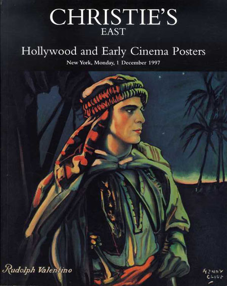 クリスティーズ・オークション・カタログ Christie's East: Hollywood and Early Cinema Posters. New York, Monday, 1 December 1997