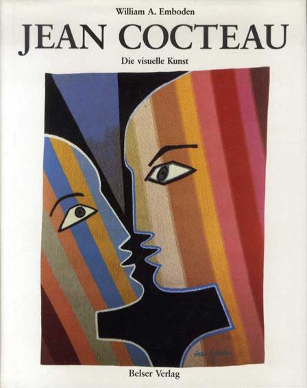 ジャン・コクトー Jean Cocteau: Die visuelle Kunst