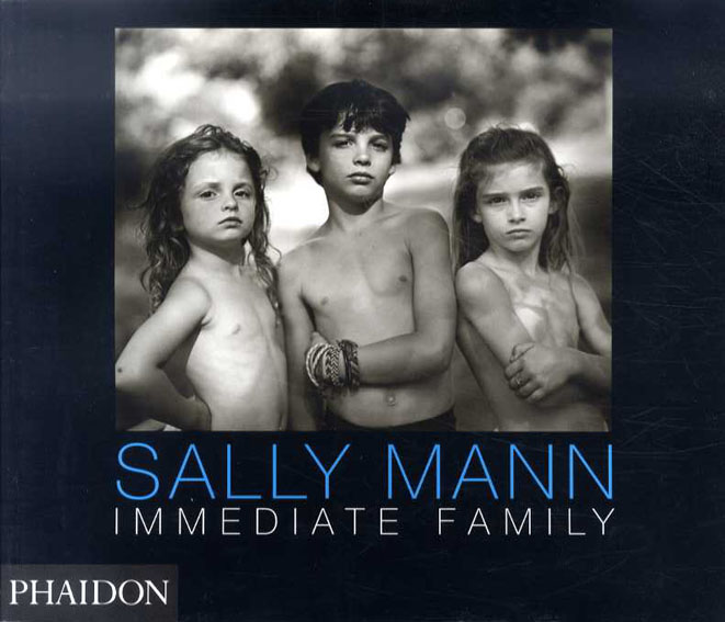 サリー・マン写真集 Immediate Family Sally Mann