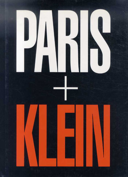 ウィリアム・クライン写真集 William Klein: Paris + Klein William Klein 2003年/Distributed Art Pub 英語版 カバー
