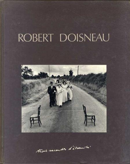 ロベール・ドアノー写真集 Robert Doisneau