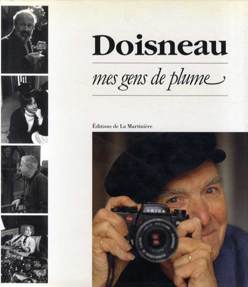 ロベール・ドアノー写真集 Doisneau. Mes gens de plume