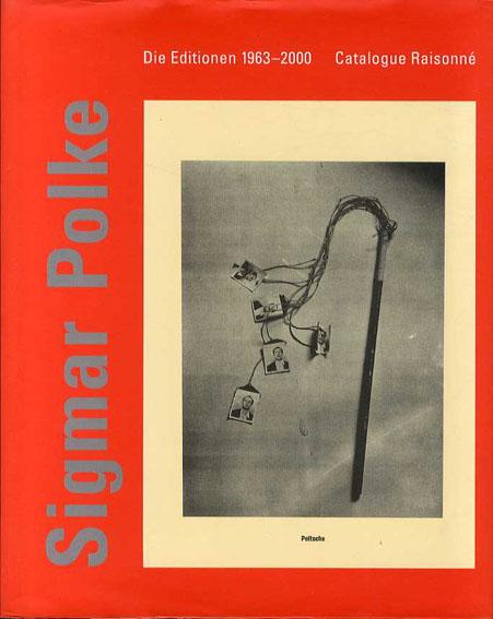 シグマー・ポルケ カタログ・レゾネ Sigmar Polke. Die Editionen 1963-2000. Catalogue Raisonne Jurgen Becker/Claus von der Osten 2000年/Hatje Cantz 独語版 カバー裏・見返し剥れ