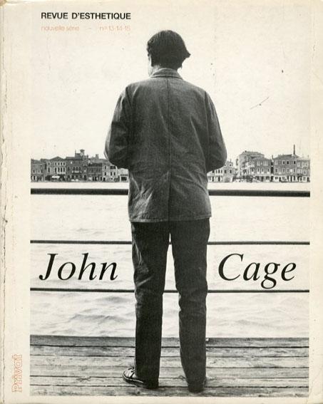 ジョン・ケージ John Cage: Revue d'esthetique No.13-14-15