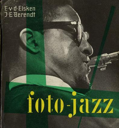 エド・ヴァン・デル・エルスケン写真集 Foto-Jazz