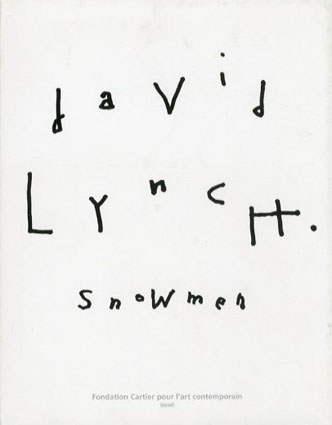 デヴィッド・リンチ David Lynch: Snowmen