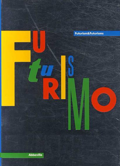 未来派 Futurismo & Futurismi