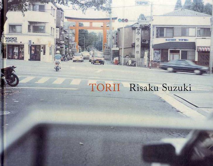 鈴木理策写真集 Torii