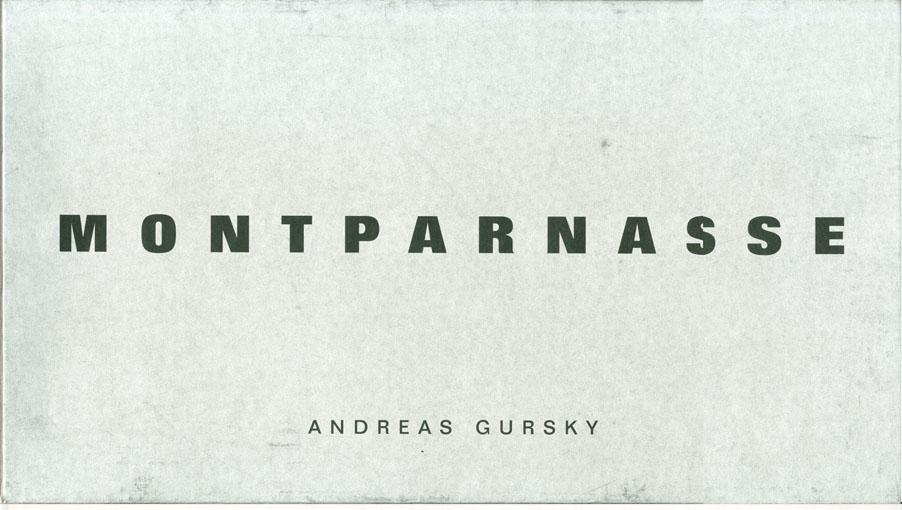 アンドレアス・グルスキー Montparnasse/Andreas Gursky写真 Hans Irrekエッセイ