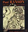 ポール・ランソン カタログ・レゾネ Paul Ranson: 1861-1909 Catalogue Raisonne/のサムネール