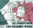 ル・コルビュジエ Le Corbusier: The Graphic Work/Heidi Weberのサムネール
