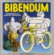 Bibendum: Publicite et Objets Michelin /Pierre-Gabriel Gonzalezのサムネール