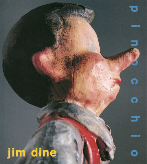 ジム・ダイン展 Jim Dine: Pinocchio/Michael Thomas Davis