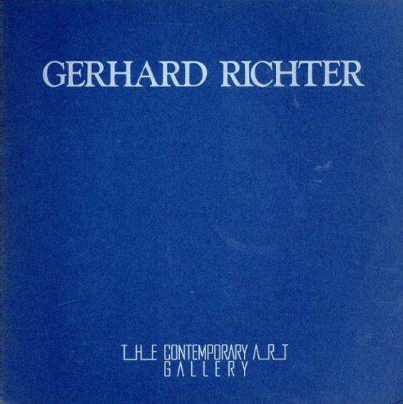 ゲルハルト・リヒター Gerhard Richter/Gerhard Richter