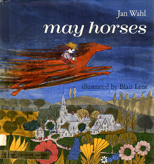 May Horses/Jan Wahl Blair Lent