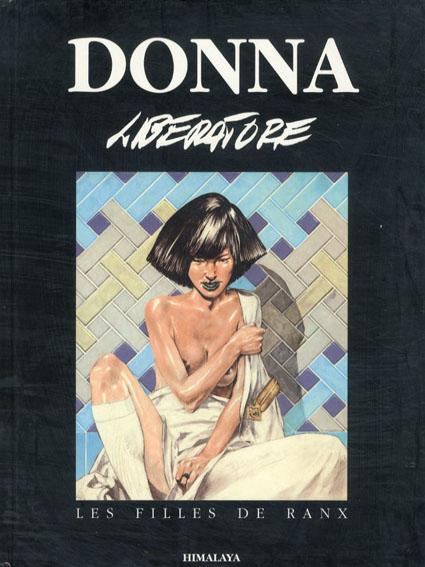 タニノ・リベラトーレ Tanino Liberatore: Donna/