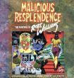ロバート・ウィリアムス Malicious Resplendence: The Paintings of Robert Williams/Robert Williams C. R. Stecyk/Walter Hopps/Gary G. Groth Walter Hopps序 Gary G. Groth編のサムネール