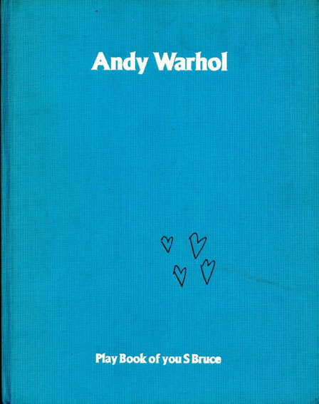 アンディ・ウォーホル Andy Warhol: Play Book of You S Bruce/