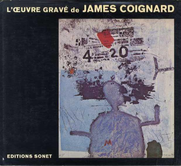 ジェイムス・コワニャール 版画カタログ・レゾネ L'oeuvre Grave de James Coignard Volume 1,2,3 全6冊内3冊/Gunnar Bergstrom