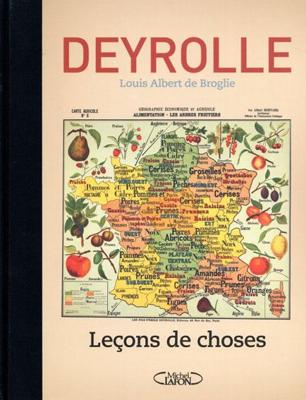 Deyrolle: Lecons de choses/Louis Albert de Broglie