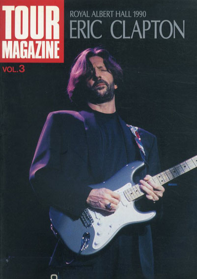 Eric Clapton: Royal Albert Hall 1990 Tour Magazine Vo.3