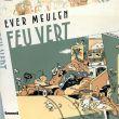 エバー・ミーレン Ever Meulen: Feu Vert/Ever Meulenのサムネール