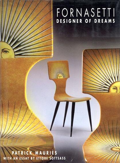 フォルナセッティ Fornasetti: Designer of Dreams/Patrick Mauries