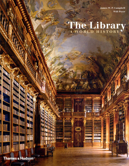 The Library: A World History/James W. P. Campbell/Will Pryce