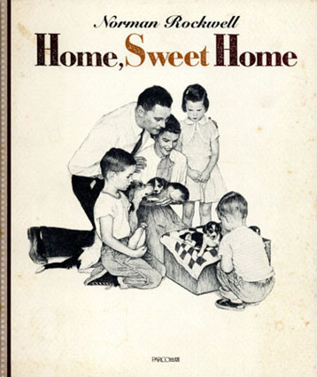 Home,Sweet Home/ノーマン・ロックウェル