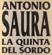 アントニオ・サウラ Antonio Saura: La Quinta Del Sordo/のサムネール