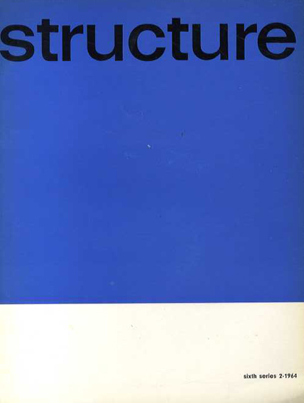 Structure: Sixth Series 2-1964: Young Constructionists/Joost Baljeu編