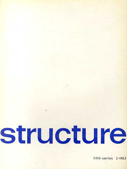 Structure: Fifth Series 2-1963: Trends in Construction 1/Joost Baljeu編