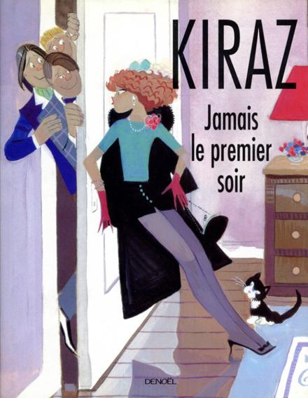 Jamais le Premier Soir/Kiraz