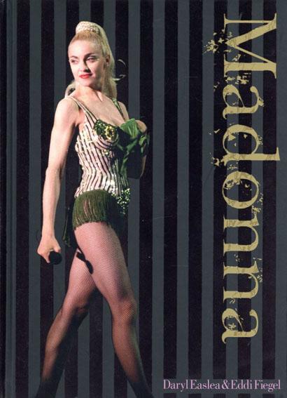 マドンナ Madonna: Ediz. Inglese/Daryl Easlea/Eddi Fiegel