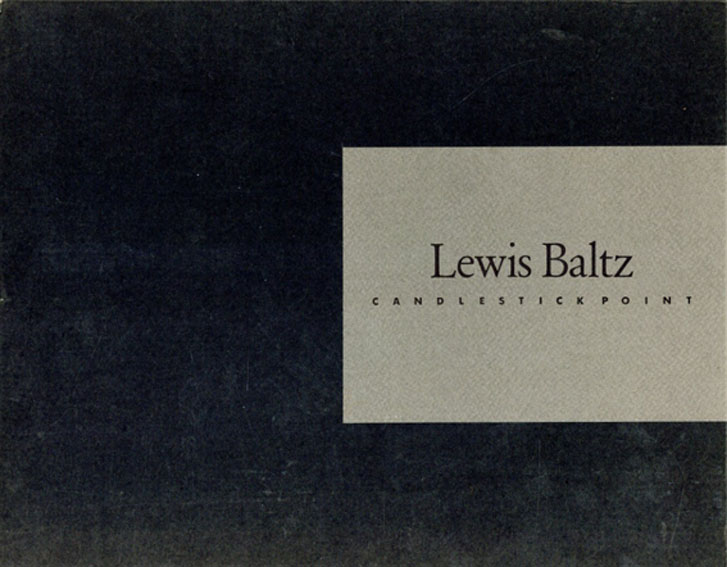 ルイス・ボルツ写真集 Lewis Baltz:  Candlestick Point/
