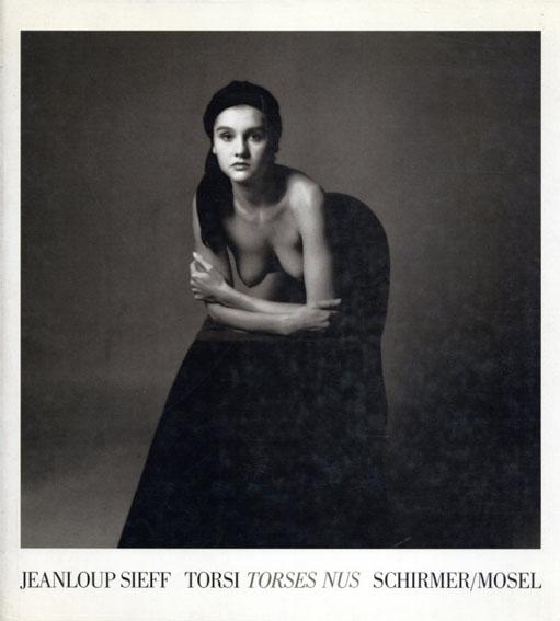 ジャンルー・シーフ写真集 Jeanloup Sieff: Torsi Torses Nus/Jeanloup Sieff